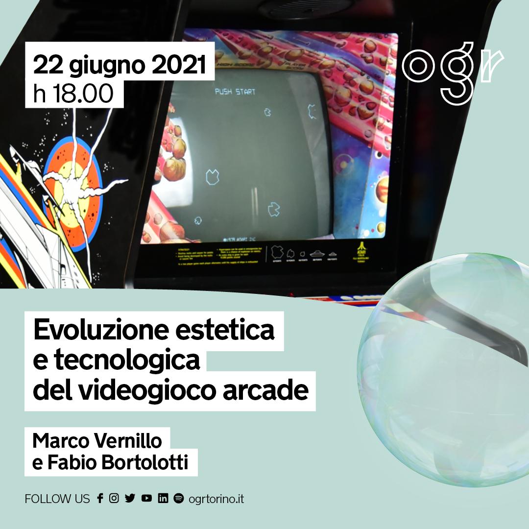 OGR PUBLIC PROGRAM/ EVOLUZIONE ESTETICA E TECNOLOGICA DEL VIDEOGIOCO ARCADE