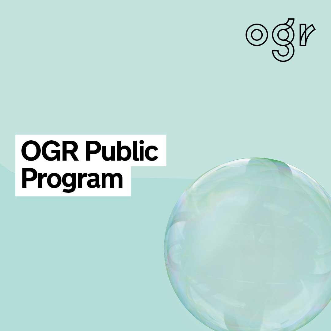 OGR PUBLIC PROGRAM / OTTOBRE 2021