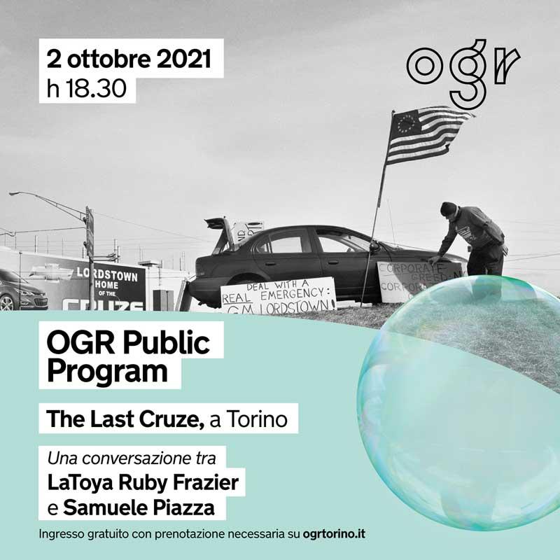 OGR PUBLIC PROGRAM / THE LAST CRUZE, A TORINO